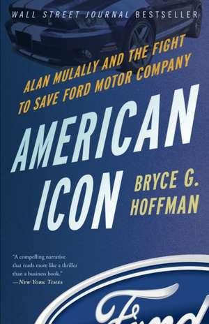 American Icon de Bryce G. Hoffman