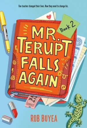 Mr. Terupt Falls Again imagine
