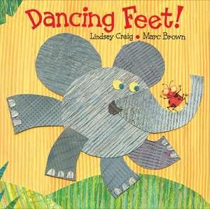 Dancing Feet! de Lindsey Craig