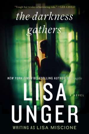 The Darkness Gathers de Lisa Unger