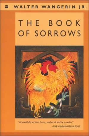 The Book of Sorrows de Walter Wangerin Jr.