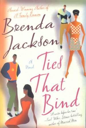 Ties That Bind de Brenda Jackson