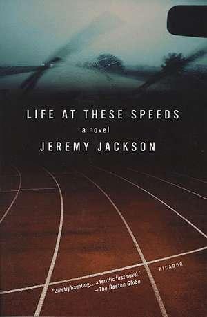 Life at These Speeds de Jeremy Jackson