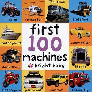 First 100 Machines de Roger Priddy
