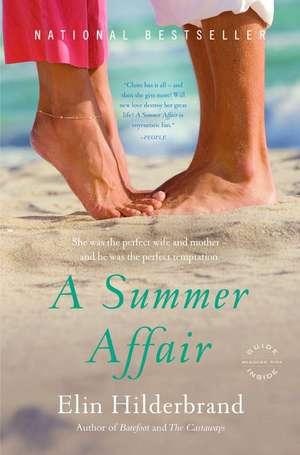 A Summer Affair: A Novel de Elin Hilderbrand