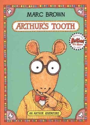 Arthur's Tooth de Marc Brown