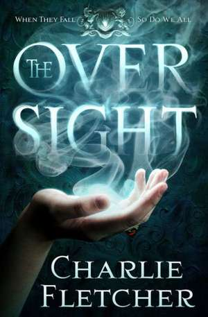 The Oversight de Charlie Fletcher