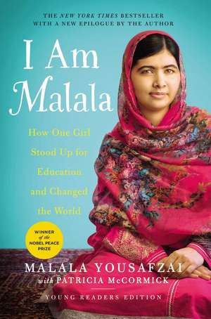 I Am Malala: How One Girl Stood Up for Education and Changed the World (Young Readers Edition) de Malala Yousafzai