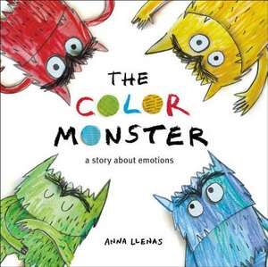 The Color Monster: A Story About Emotions de Anna Llenas
