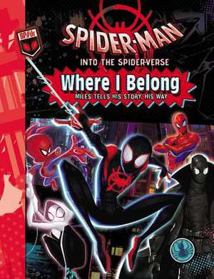 Spider-Man: Into the Spider-Verse: Where I Belong de Marvel