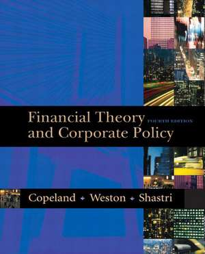 Financial Theory and Corporate Policy de Thomas E. Copeland