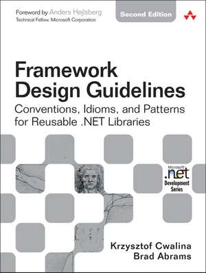 Framework Design Guidelines de Krzysztof Cwalina