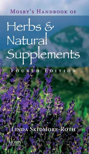 Mosby's Handbook of Herbs & Natural Supplements imagine
