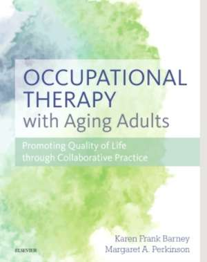 Occupational Therapy with Aging Adults imagine