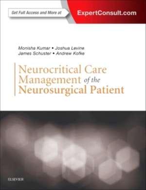 Neurocritical Care Management of the Neurosurgical Patient de Monisha Kumar