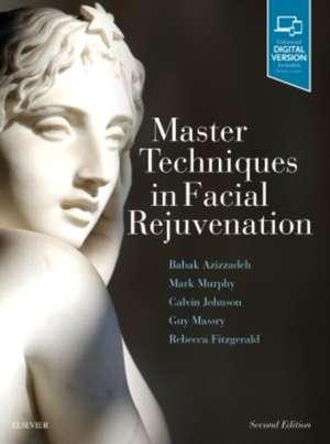Master Techniques in Facial Rejuvenation imagine