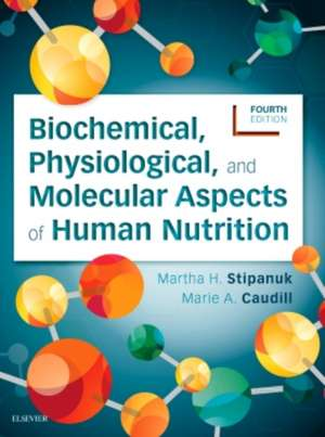Biochemical, Physiological, and Molecular Aspects of Human Nutrition imagine