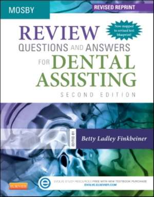 Review Questions and Answers for Dental Assisting - Revised Reprint