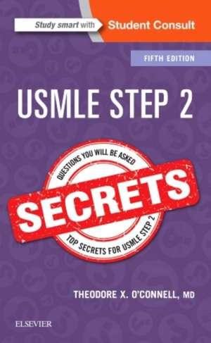 USMLE Step 2 Secrets de Theodore X. O'Connell