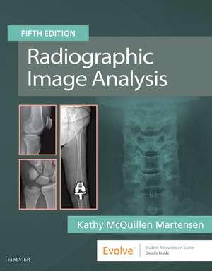 Radiographic Image Analysis de Kathy McQuillen Martensen