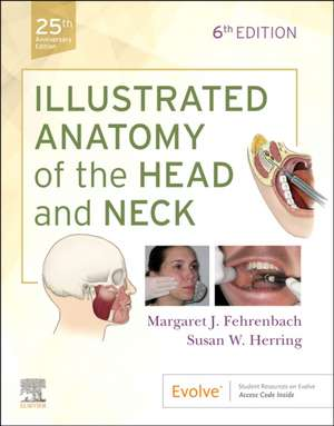 Illustrated Anatomy of the Head and Neck imagine