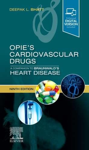 Opie's Cardiovascular Drugs: A Companion to Braunwald's Heart Disease imagine