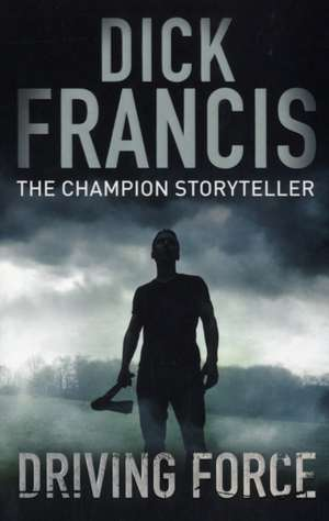 Francis  D: Driving Force