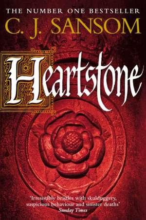 Heartstone de C. J. Sansom