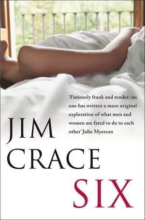 Crace, J: Six de Jim Crace