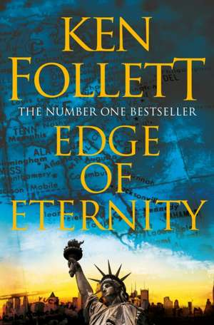 Century 3. Edge of Eternity de Ken Follett