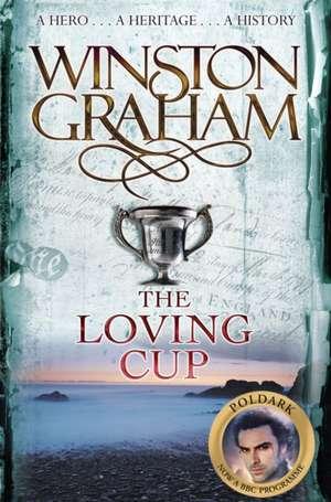 The Loving Cup de Winston Graham