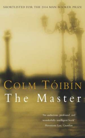 The Master de Colm Toibin