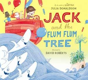 Donaldson, J: Jack and the Flumflum Tree