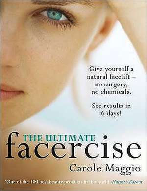 The Ultimate Facercise