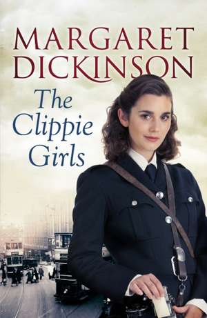The Clippie Girls de Margaret Dickinson