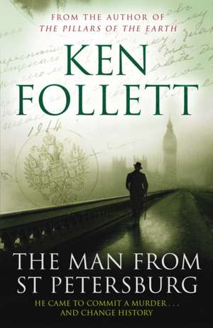 The Man From St Petersburg de Ken Follett