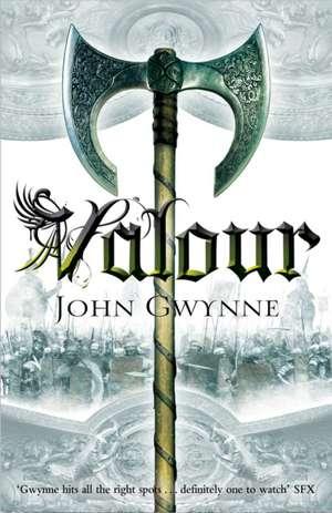Valour de John Gwynne