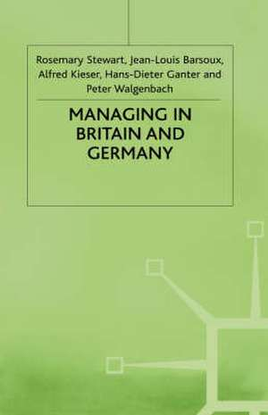 Managing in Britain and Germany de Jean-Louis Barsoux