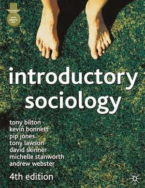 Introductory Sociology de Tony Bilton