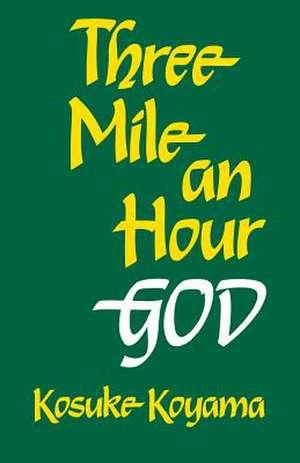 Three Mile an Hour God de Kosuke Koyama