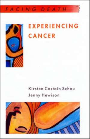 Experiencing Cancer