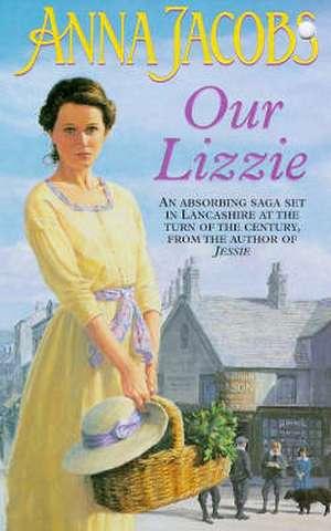 Our Lizzie de Anna Jacobs