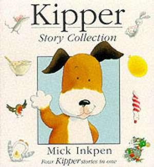 Kipper: Kipper Story Collection de Mick Inkpen