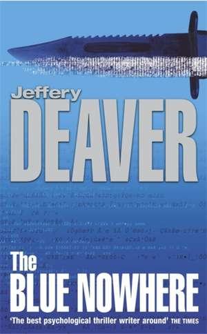 The Blue Nowhere de Jeffery Deaver