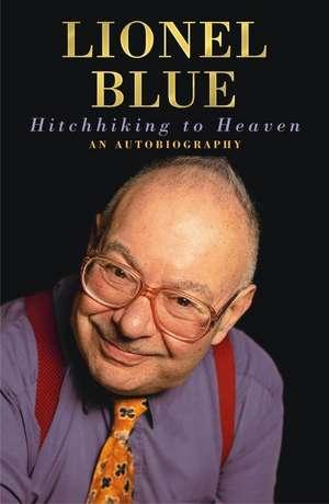 Hitchhiking to Heaven de Lionel Blue