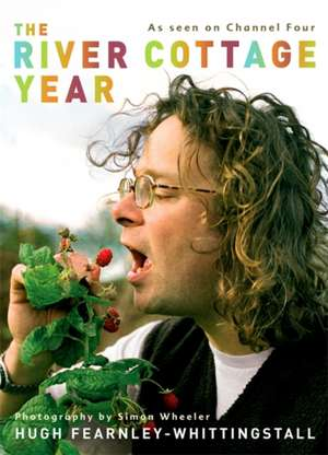 The River Cottage Year de Hugh Fearnley-Whittingstall