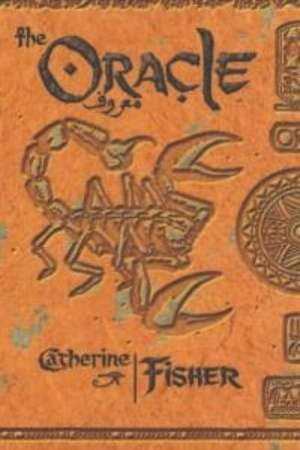 The Oracle Sequence: The Oracle de Catherine Fisher