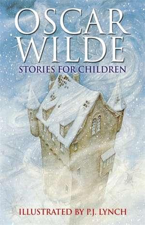 Oscar Wilde Stories for Children de Oscar Wilde