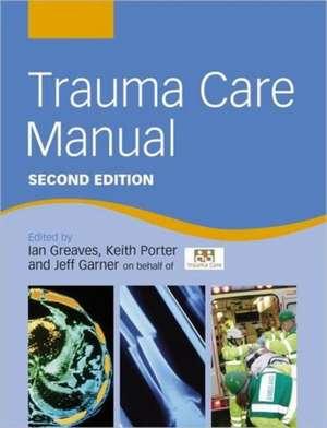 Trauma Care Manual Second Edition