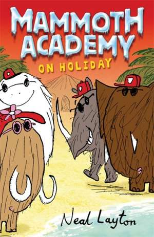 Mammoth Academy on Holiday